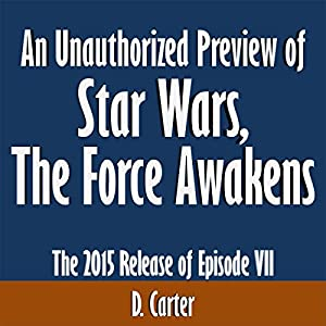 An Unauthorized Preview of Star Wars: The Force Awakens Audiobook