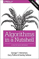 Algorithms in a Nutshell: A Desktop Quick Reference, 2nd Edition Front Cover