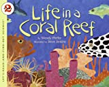 Life in a Coral Reef, Wendy Pfeffer, 0064452220