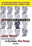 img - for Reposicionamiento / Repositioning: La estrategia competitiva en una era de hipercompetencia, cambio y crisis / Competitive Strategy in a ... / Business and Management) (Spanish Edition) book / textbook / text book