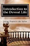 Introduction to the Devout Life, Saint Francis de Sales, 1456447521