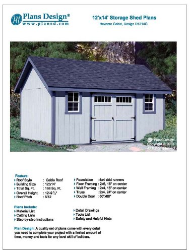How to Build a Storage Shed 12' x 14' Reverse Gable Roof Style Design # D1214G, Material List Included