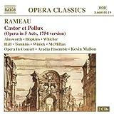 Rameau: Castor et Pollux (Opera in 5 acts, 1754 version)