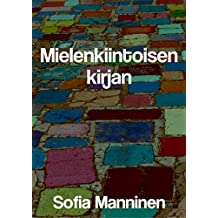 Mielenkiintoisen kirjan (Finnish Edition)