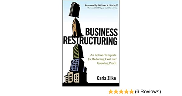 Amazon business restructuring an action template for reducing amazon business restructuring an action template for reducing cost and growing profit 9780470503683 carla zilka books friedricerecipe Gallery