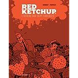 RED KETCHUP T.06 : L'OISEAU AUX SEPT SURFACES