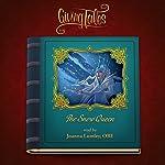 The Snow Queen (GivingTales) | Hans Christian Andersen