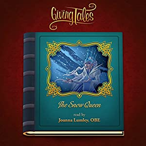 The Snow Queen (GivingTales) Audiobook