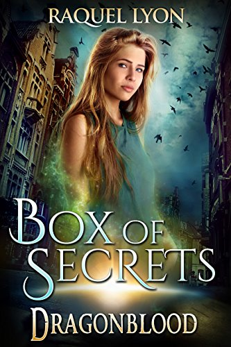 Box of Secrets (Dragonblood Trilogy One) (Fosswell Chronicles Book 5) by [Lyon, Raquel]