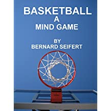 BASKETBALL A MIND GAME