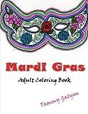 Mardi Gras: Adult Coloring Book