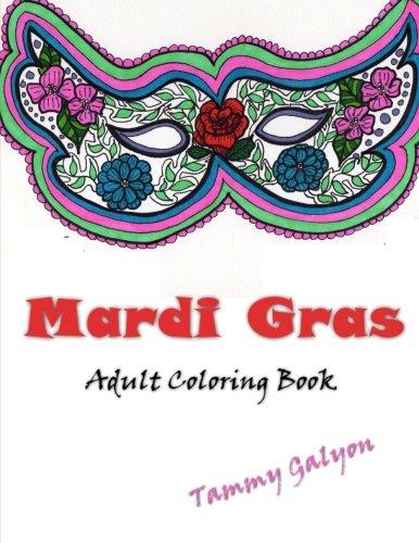 Mardi Gras Coloring Masks (Mardi Gras: Adult Coloring)