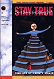 img - for Stay True: Short Stories for Strong Girls (Apple Signature) book / textbook / text book
