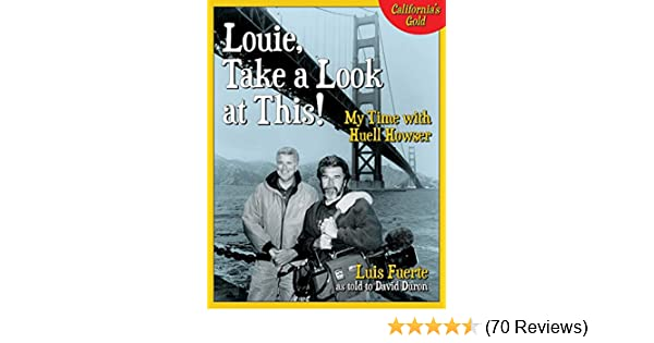 Amazon Louie Take A Look At This My Time With Huell Howser