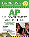By Curt Lader M.A.: Barron's AP U.S. Government and Politics Sixth (6th) Edition