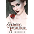 Claiming Excalibur (The Legendary Series Book 2)