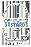 Confused Bastards