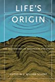 Life's Origin: The Beginnings of Biological Evolution