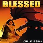 Blessed   Christie Sims,Alara Branwen