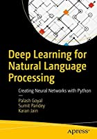 Deep Learning for Natural Language Processing: Creating Neural Networks with Python Front Cover