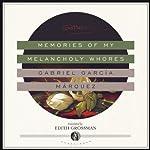 Memories of My Melancholy Whores | Gabriel García Márquez