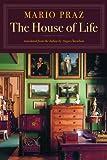 The House of Life, Mario Praz, 1567923992