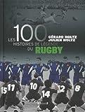 100 Histoires de Légende du Rugby