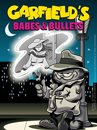 Garfield's Babes and Bullets (Alluring Short)