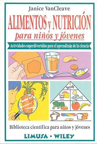 Download Alimentos y nutricion para ninos y jovenes/Food and nutrition for every kid (Spanish Edition) PDF