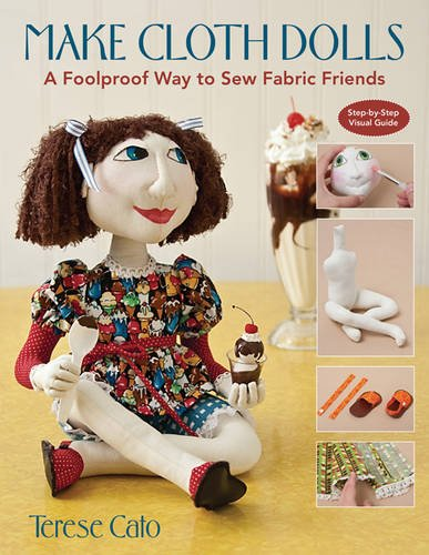 Stuffed Doll Pattern - Make Cloth Dolls: A Foolproof Way to Sew Fabric Friends