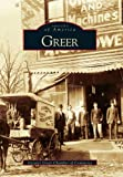 img - for Greer (Images of America: South Carolina) book / textbook / text book