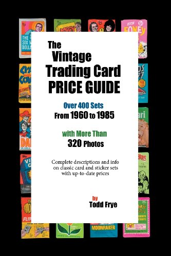 The Vintage Trading Card Price Guide Todd Frye