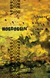Hogdoggin', Anthony Neil Smith, 1606480243