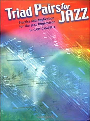 Triad Pairs for Jazz by Campbell, Gary (2001)