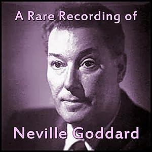 A Rare Recording of Neville Goddard Speech