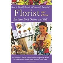 How to Open & Operate a Financially Successful Florist and Floral Business Both Online and Off: With Companion CD - ROM by Stephanie Beener (2008-01-12)