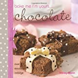 Bake Me I'm Yours... Chocolate, Tracey Mann, 0715331639