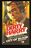 City of Blood (Dirty Harry #6)
