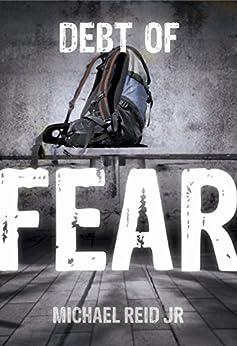 Debt of Fear: A Logan Falcone Thriller (Logan Falcone Series Book 1) by [Reid Jr, Michael]