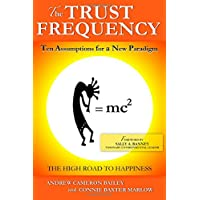 The Trust Frequency: Ten Assumptions for a New Paradigm
