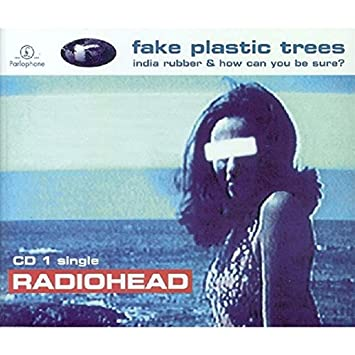 Radiohead Fake Plastic Trees Cd1 Amazon Music