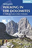 Walking in the Dolomites: 25 Multi Day Routes in Italy's Dolomites (International Walking)