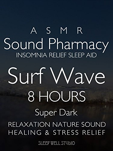 asmr-sound-phamacy-insomnia-relief-sleep-aid-surf-wave-8-hours-super-dark-relaxation-nature-sound-he