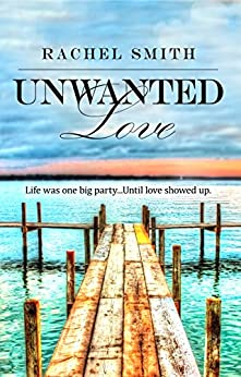 Unwanted Love by [Smith, Rachel]