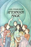 Afternoon Magic, Liza Fosburgh, 0027354318
