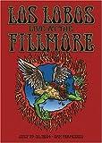 Los Lobos - Live At The Fillmore by Fontana Mammoth