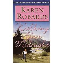 Walking After Midnight: A Novel