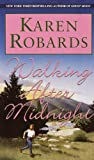 Walking After Midnight by Karen Robards front cover