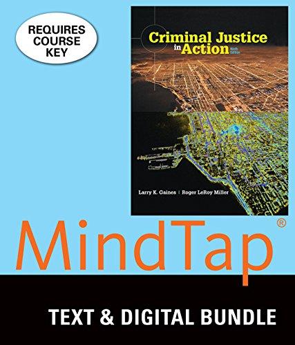 Bundle: Criminal Justice in Action, Loose-Leaf Version, 9th + LMS Integrated MindTap Criminal Justice, 1 term (6 months) Printed Access Card