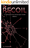 Recoil: A Ripples in the Status Quo Story: Book 3